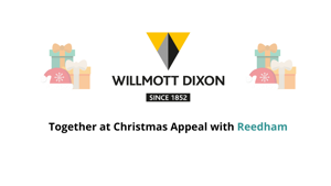 Together at Christmas with Willmott Dixon